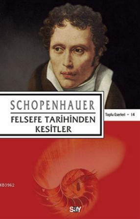 Felsefe Tarihinden Kesitler Orjinal isim: Fragmente Zur Geschichte Der Phil