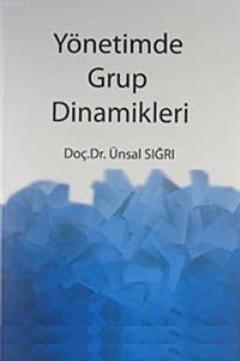 Yönetimde Grup Dinamikleri