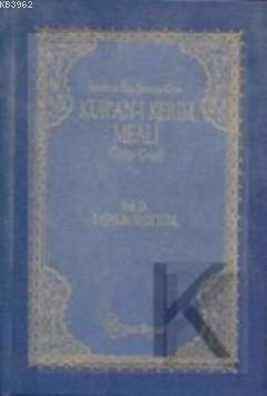 Kur'an-ı Kerim Meali (İniş Sıralı-Lacivert)