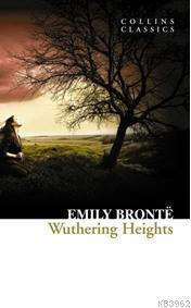 Wuthering Heights; Collins Classics