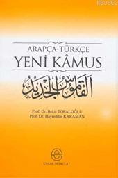 Arapça-Türkçe Yeni Kamus