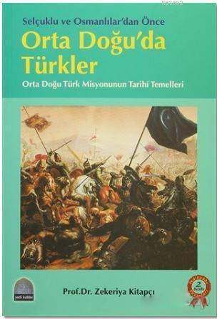 Ortadoğuda Türkler; Ortadoğu Misyonumuz 1