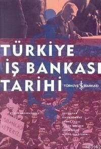 Türkiye İş Bankası Tarihi
