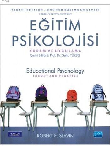 Eğitim Psikolojisi - Kuram ve Uygulama; Educational Psychology Theory And Practice
