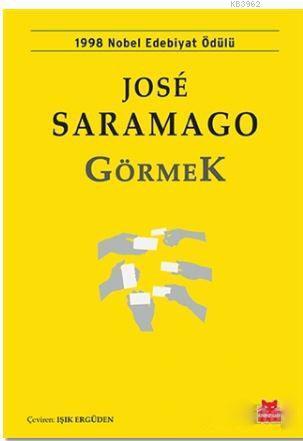 Görmek; 1998 Nobel Edebiyat Ödülü