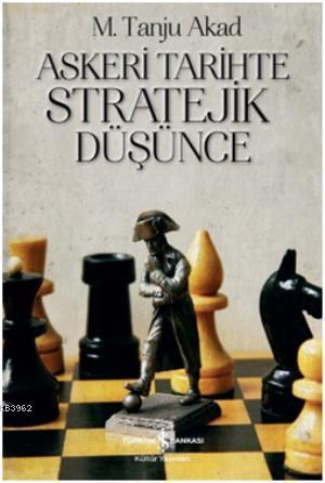 Askeri Tarihte Stratejik Düşünce