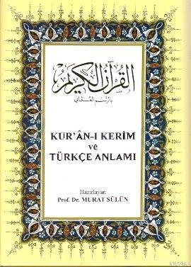 Kur'an-ı Kerim ve Türkçe Anlamı; Büyük boy, metinli