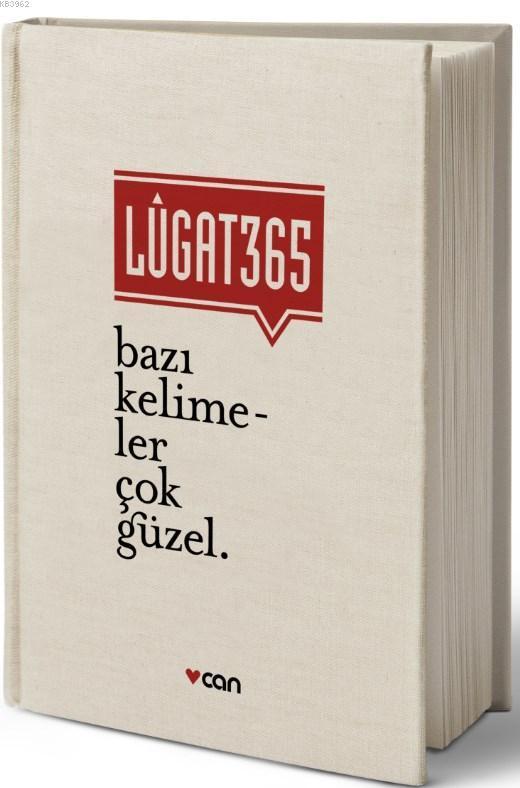 Lugat 365; Bazı Kelimeler Çok Güzel