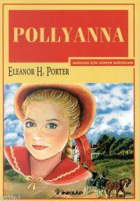Pollyanna; Gençler İçin Dünya Klasikleri