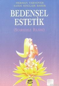Bedensel Estetik; Scarsdale Rejimi