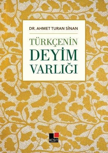 Türkçenin Deyim Varlığı