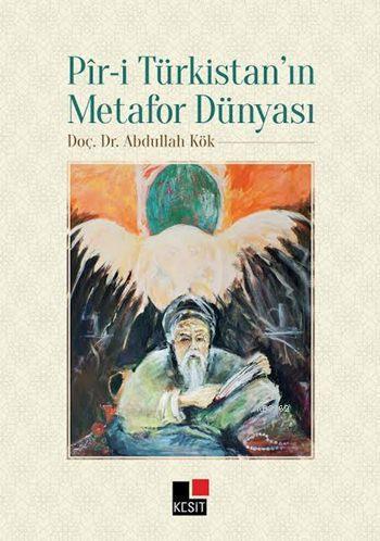 Pîr-i Türkistan'ın Metafor Dünyası