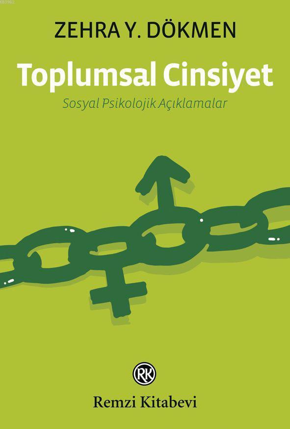 Toplumsal Cinsiyet; Sosyal Psikolojik Açıklamalar