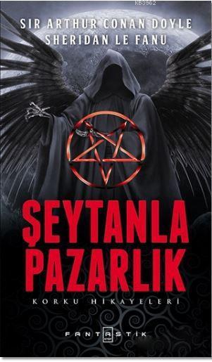 Şeytanla Pazarlık; Korku Hikayeleri