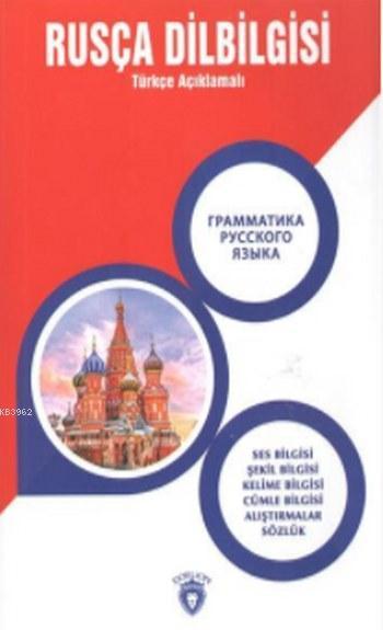 Rusça Dilbilgisi; Türkçe Açıklamalı
