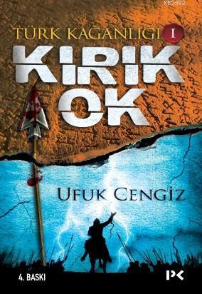 Türk Kağanlığı I; Kırık Ok