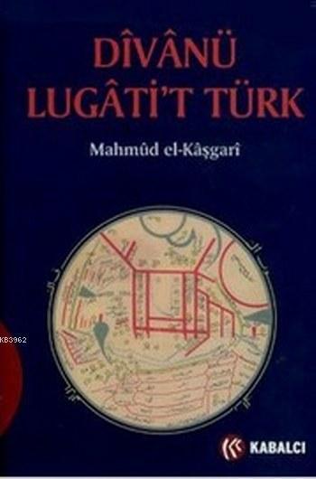 Divanü Lügati't Türk (Ciltli)