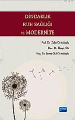 Dindarlık, Ruh Sağlığı ve Modernite