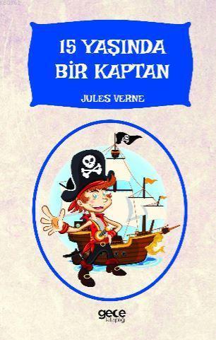 15 Yaşında Bir Kaptan