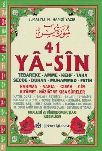 41 Ya-sin (Kod: YAS006-Orta Boy); Tebareke-Amme-Kehf-Taha-Secde-Dûhan-Muhammed-Fetih-Rahman-Vakıa-Cuma-Kıyamet-Naziat ve Kısa Sûreler