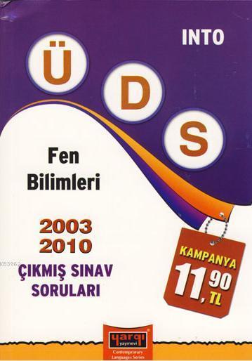 ÜDS Fen Bilimleri Çıkmış Sınav Soruları 2003-2010
