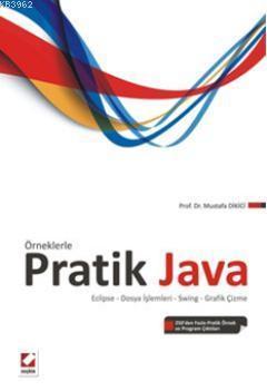 Örneklerle Pratik Java; Eclipse  Dosya İşlemleri  Swing  Grafik Çizme