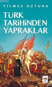 Türk Tarihinden Yapraklar