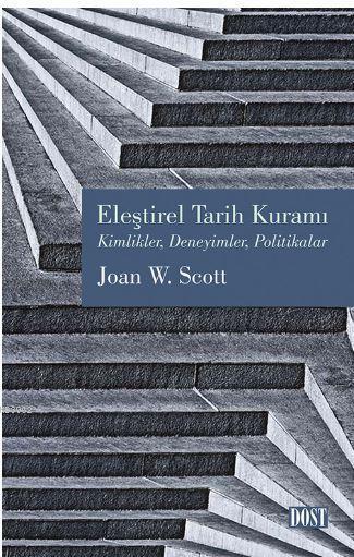 Eleştirel Tarih Kuramı; Kimlikler, Deneyimler, Politikalar
