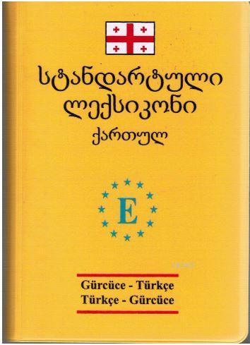 Gürcüce-Türkçe / Türkçe-Gürcüce Sözlük (Orta Boy)