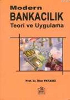 Modern Bankacılık ve Teorik Uygulamalar