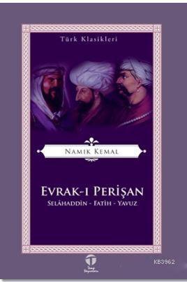 Evrak-ı Perişan; Selahaddin - Fatih - Yavuz