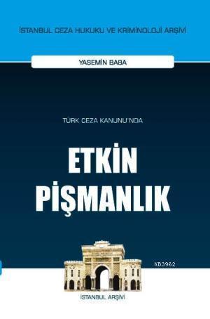 Türk Ceza Kanunu'nda Etkin Pişmanlık