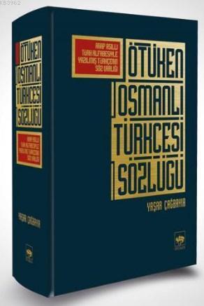 Ötüken Osmanlı Türkçesi Sözlüğü