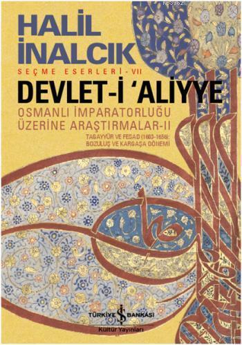 Devlet-i Aliyye; Osmanlı İmparatorluğu Üzerine Araştırmalar - II