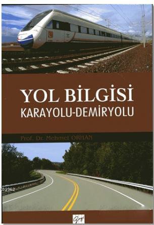Yol Bilgisi Karayolu-Demiryolu