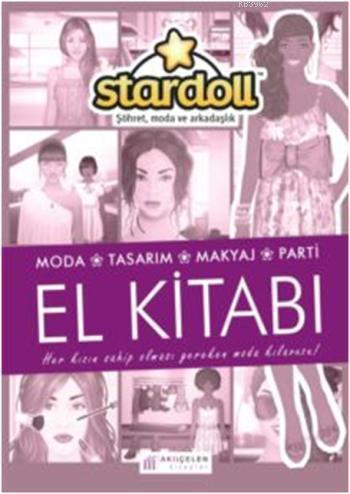 Stardoll El Kitabı; Moda, Tasarım, Makyaj, Parti