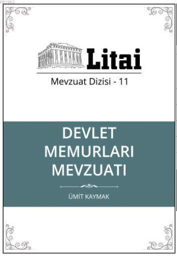 Devlet Memurları Mevzuatı; Litai Mevzuat Dizisi- 11