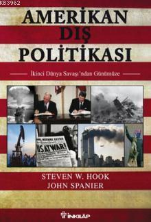 Amerikan Dış Politikası; İkinci Dünya Savaşı'ndan Günümüze