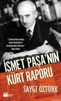 İsmet Paşa'nın Kürt Raporu