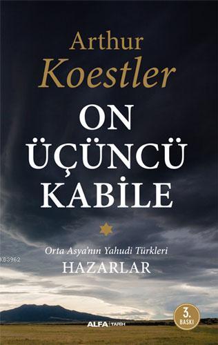 On Üçüncü Kabile; Orta Asya'nın Yahudi Türkleri