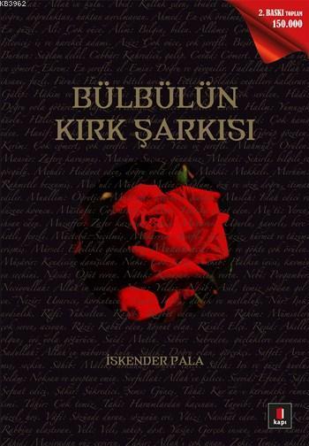 Bülbülün Kırk Şarkısı; Gönüllere Şifa Bir Hayat Hikâyesi: Hazret-i Muhammed...