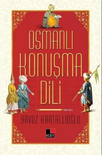 Osmanlı Konuşma Dili
