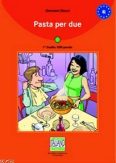 Pasta per due + CD (İtalyanca Okuma Kitabı Temel Seviye) A1