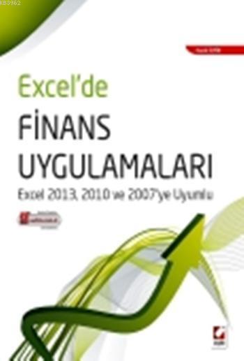 Excel'de Finans Uygulamaları; Excel 2013, 2010 ve 2007ye Uyumlu