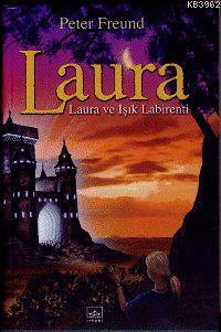 Laura 6 - Laura ve Işık Labirenti