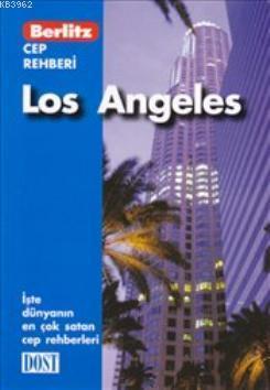 Los Angeles; Cep Rehberi