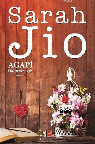 Agapi - Ölümsüz Aşk (Özel Ciltli Baskı)