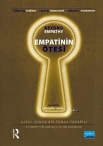 Empatinin Ötesi; İlişki İçinde Bir Temas Terapisi