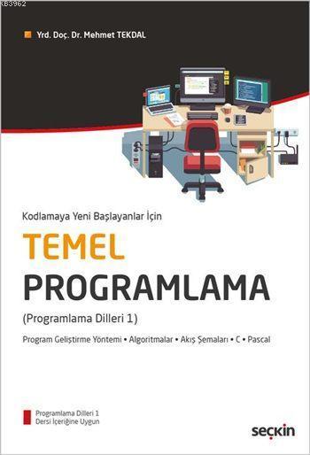 Kodlamaya Yeni Başlayanlar için Temel Programlama; Programlama Dilleri 1
