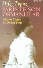 Paris'te Son Osmanlılar